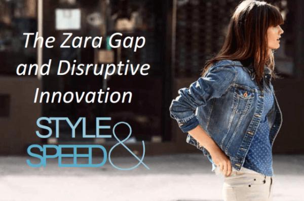 Zara Gap and Disruptive Innovation
