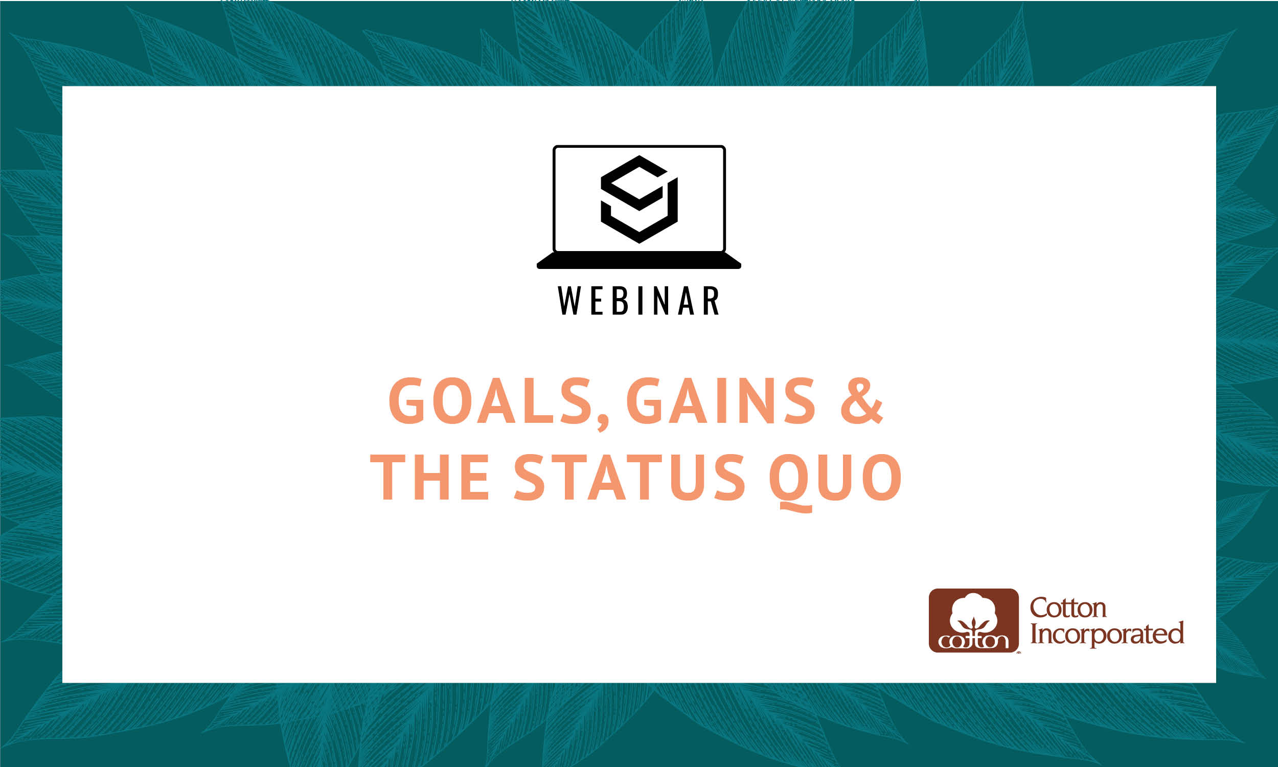 SJ Webinar: Goals, Gains & the Status Quo