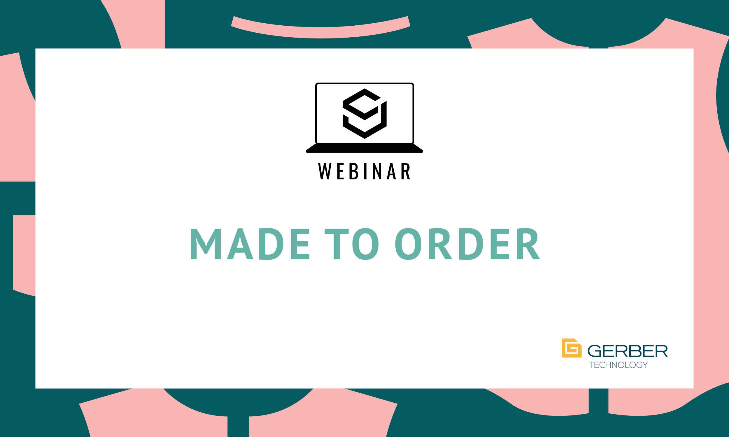 SJ Webinar: Made to Order