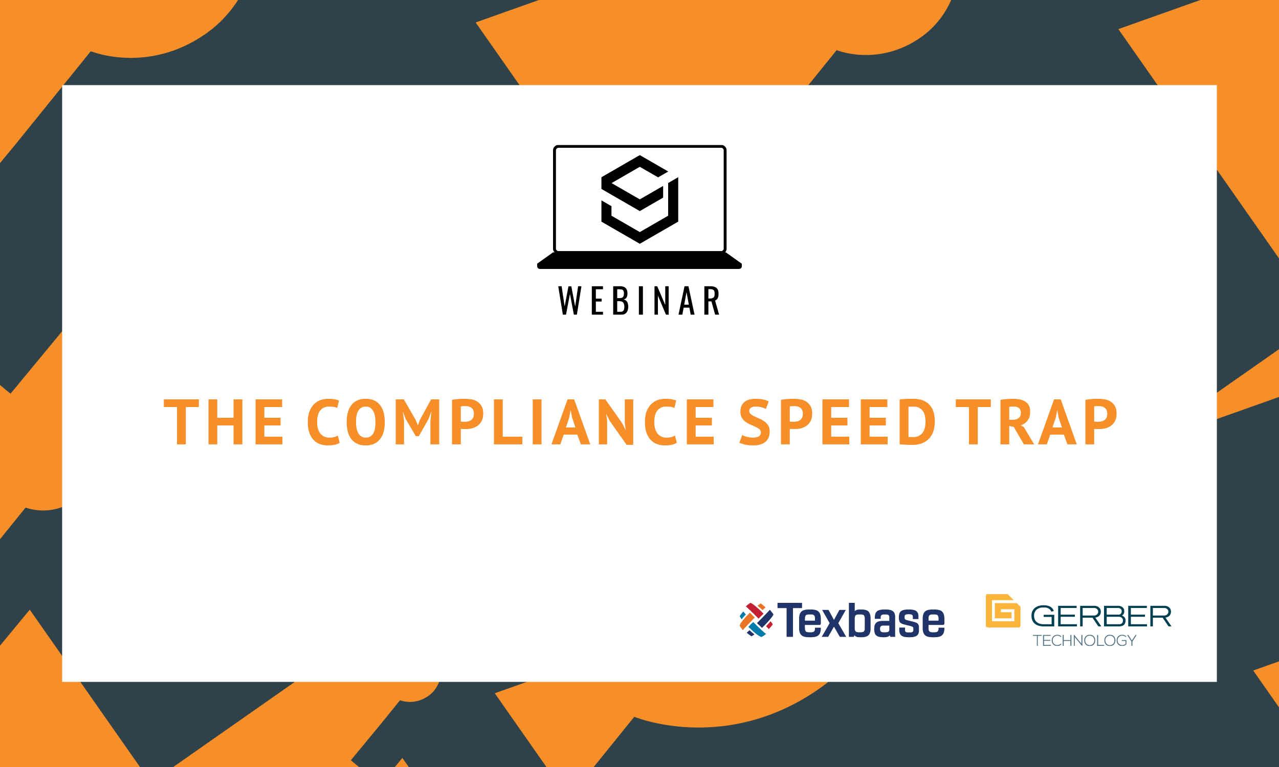SJ Webinar: The Compliance Speed Trap