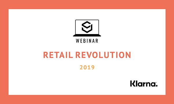 Klarna retail revolution webinar