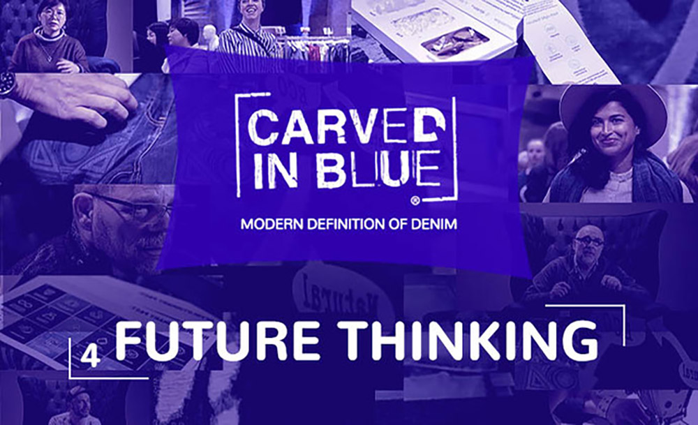 Carved in Blue Modern Definition of Denim Future Thinking