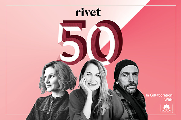 Rivet is pleased to announced the 2019 Rivet 50, an index of the most influential players in the global denim industry.