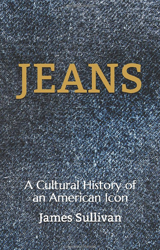 Jeans: A Cultural History of an American Icon