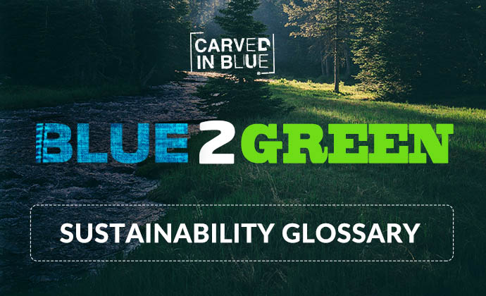 Carved in Blue sustainability glossary