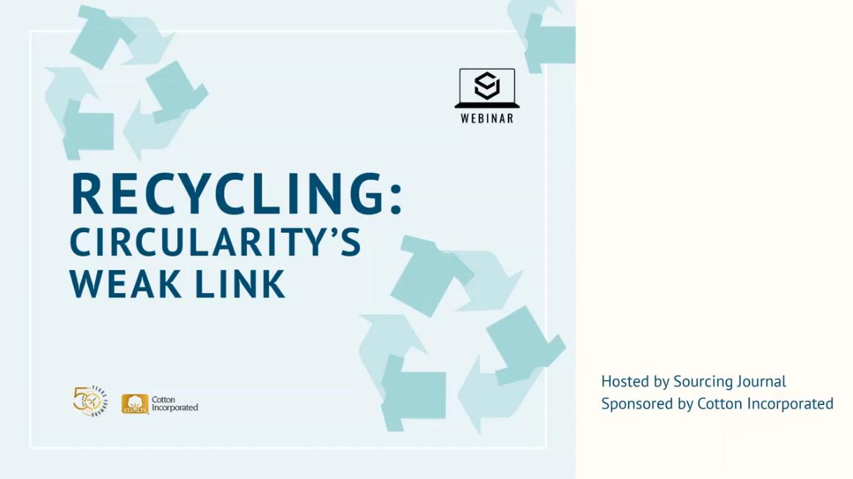 Recycling: Circularity's Weak Link