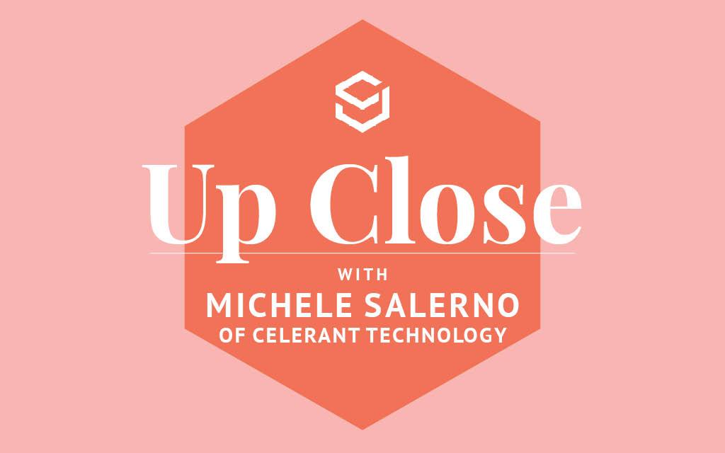 Up Close Michele Salerno Celerant