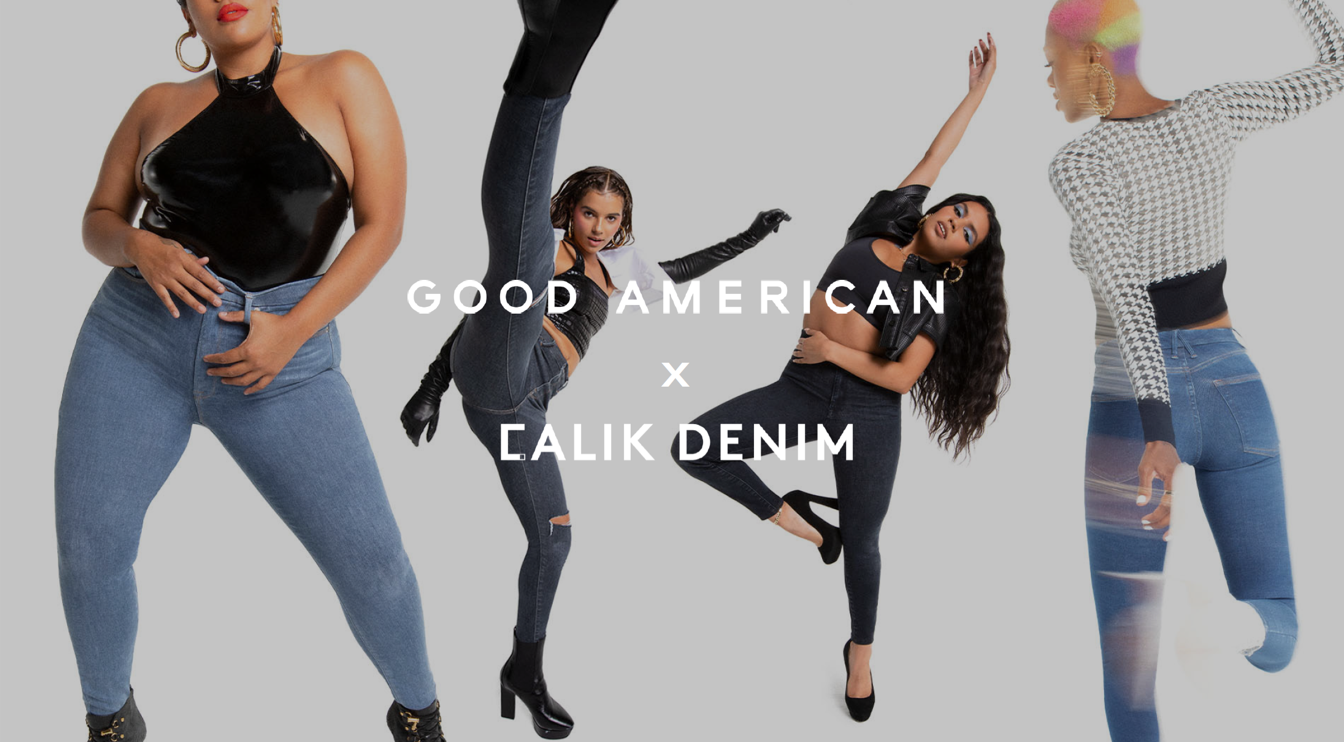 In October, Calik Denim and Good American launched a collaboration on a new sustainable, stretchable women's jeans collection: Always Fits.