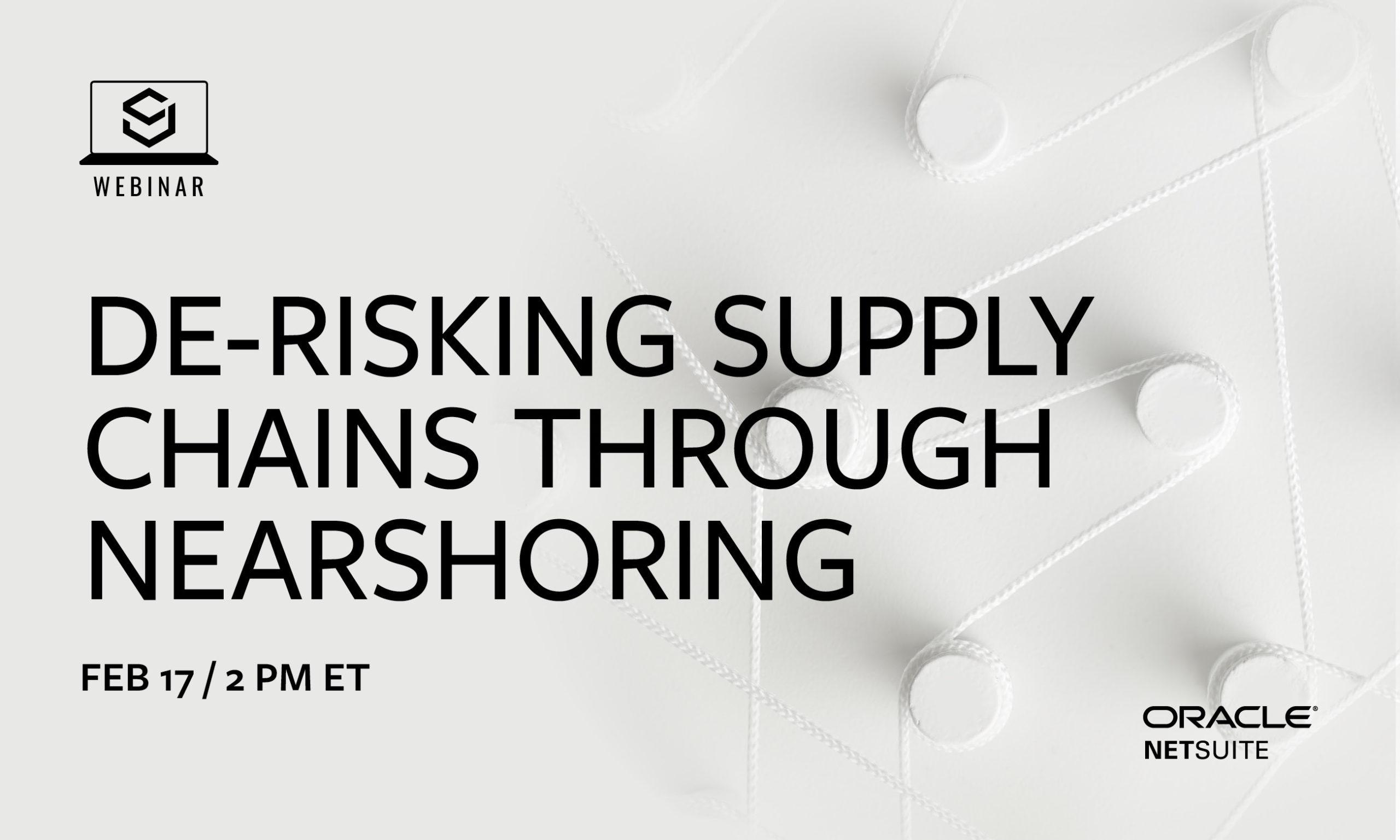 De-Risking Supply Chains Through Nearshoring