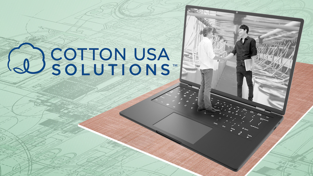 COTTON USA SOLUTIONS™ is the first-of-its-kind technical consultancy in the cotton supply chain for mills and manufacturers.