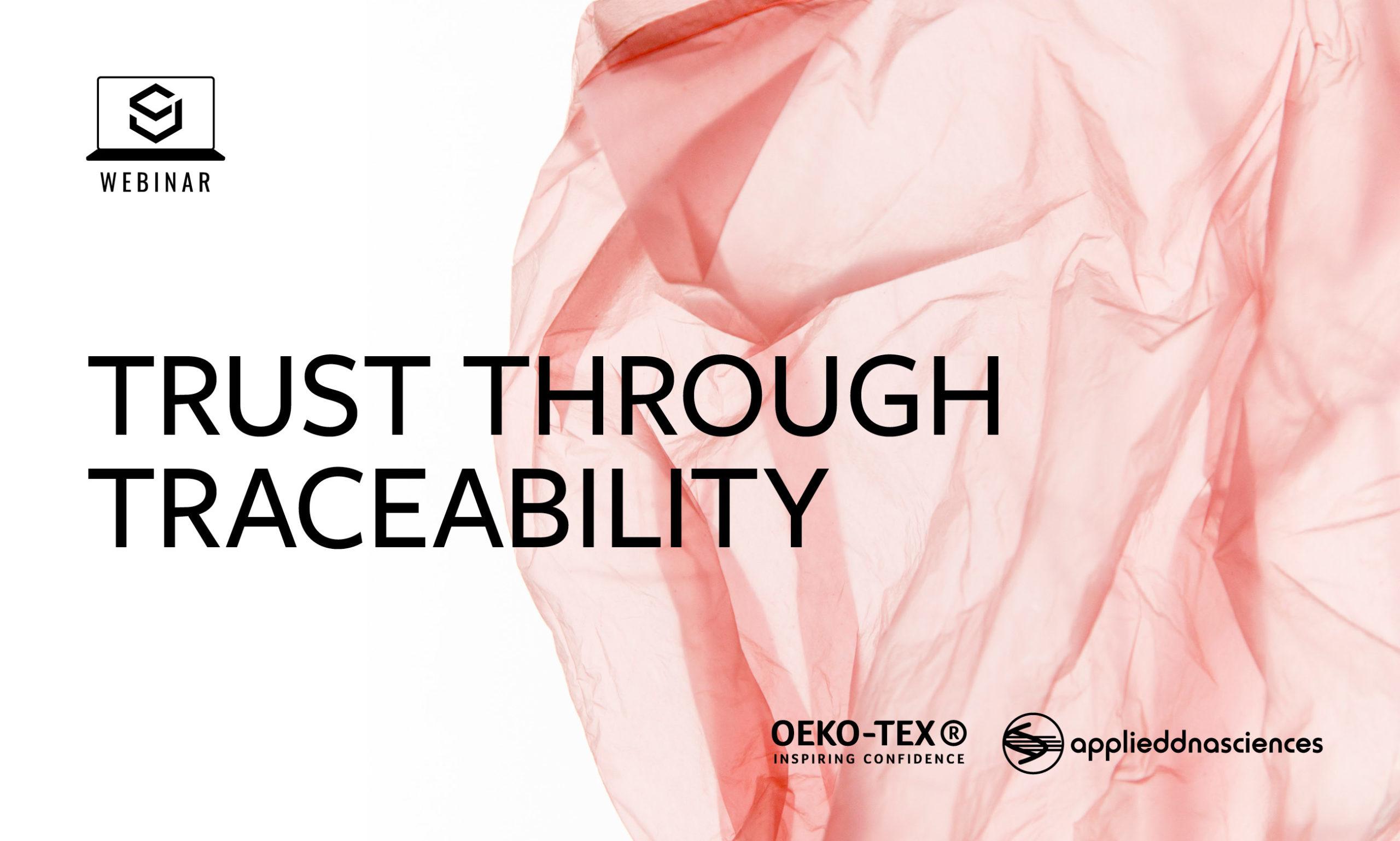 Trust Through Traceability Webinar