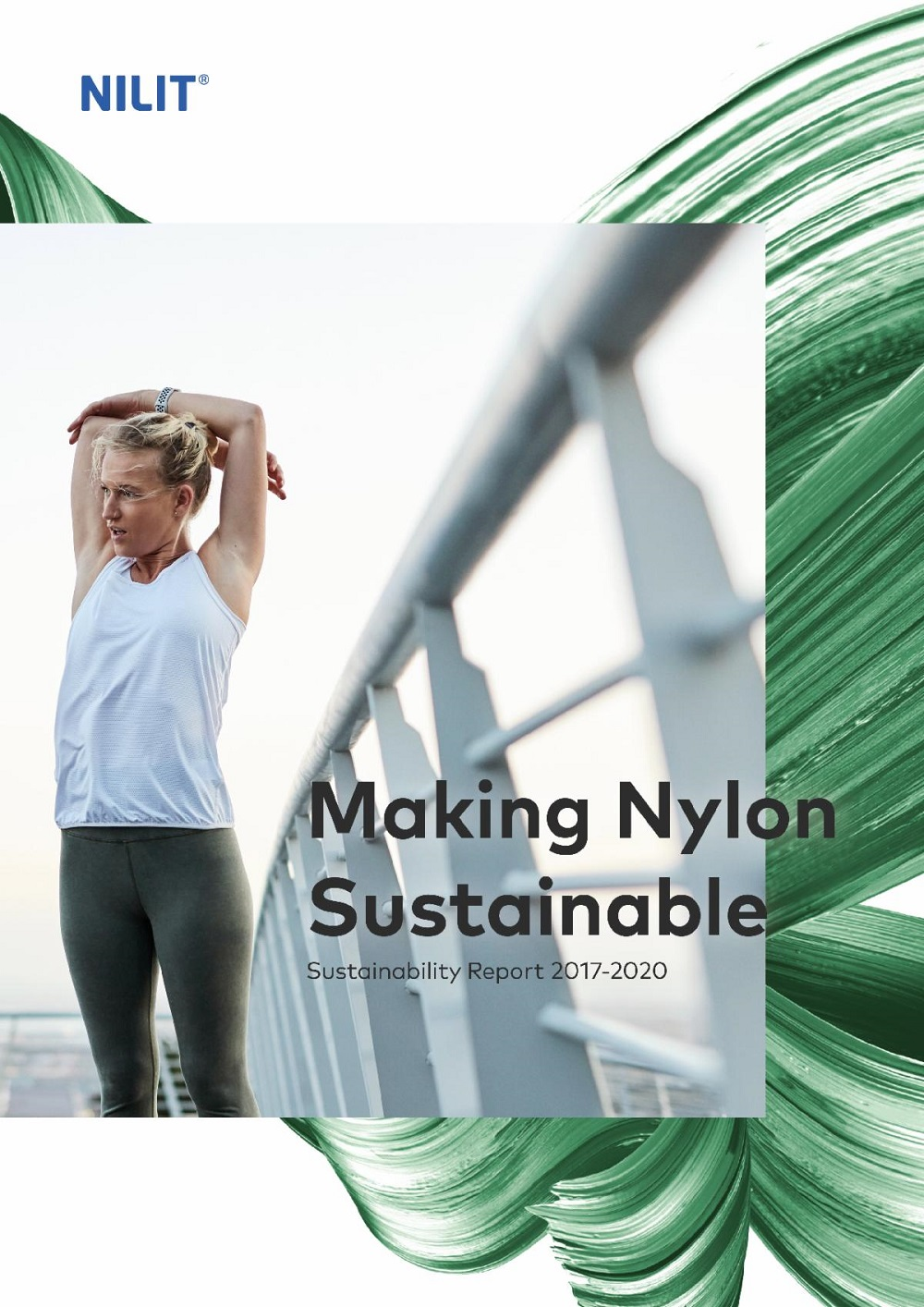 NILIT, a producer of premium nylon for apparel and owner of the Sensil brand, published its sustainability report for 2017-2020.