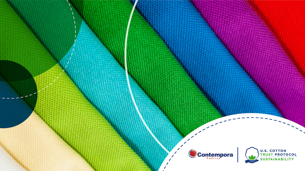 Brands and retailers worldwide can confidently source fabrics from Contempora, a supply chain partner of U.S. Cotton Trust Protocol.